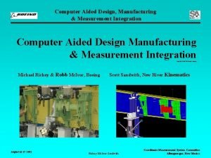Computer Aided Design Manufacturing Measurement Integration Computer Aided