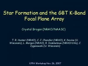 Star Formation and the GBT KBand Focal Plane