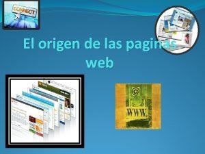 El origen de las paginas web Origen de