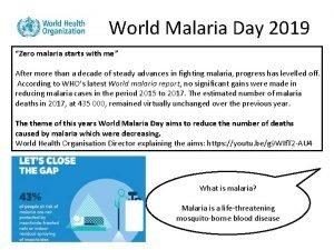 World Malaria Day 2019 Zero malaria starts with