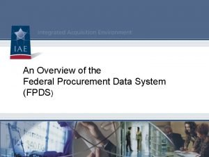 An Overview of the Federal Procurement Data System