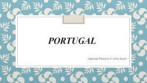 PORTUGAL Gabriela Perkovi Cvita Skori Dan putovanja Ujutro