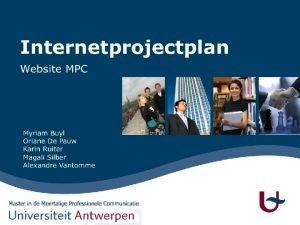 Structuur presentatie Inleiding Master MPC Nieuwe website Structuur