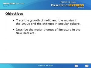 Section 4 Objectives Trace the growth of radio