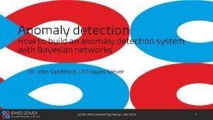 Anomaly detection How to build an anomaly detection