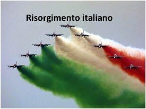 Storia dellUnit dItalia Risorgimento italiano 1861 2011 Le