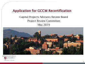 Application for GCCM Recertification Capital Projects Advisory Review