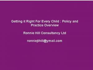 Getting it Right For Every Child Policy and