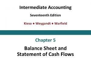 Intermediate Accounting Seventeenth Edition Kieso Weygandt Warfield Chapter