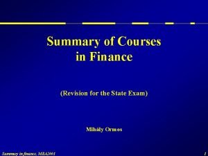 Summary of Courses in Finance Revision for the