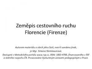 Zempis cestovnho ruchu Florencie Firenze Autorem materilu a