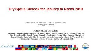Dry Spells Outlook for January to March 2019