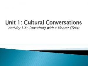 Unit 1 Cultural Conversations Activity 1 8 Consulting