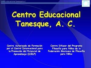 centro educacional tanesque a c Centro Educacional Tanesque