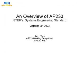 An Overview of AP 233 STEPs Systems Engineering