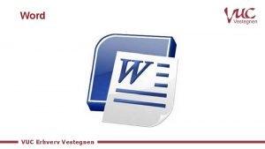 Word VUC Erhverv Vestegnen Behovet for at kommunikere