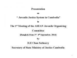Presentation on Juvenile Justice System in Cambodia in