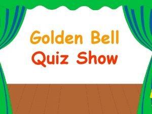 Golden Bell Quiz Show Golden Bell Rules Zinna