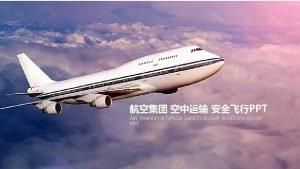 PPT AIR TRANSPORTATION SAFETY FLIGHT AVIATION GROUP PPT