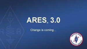 ARES 3 0 Change is coming Background The