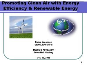 Promoting Clean Air with Energy Efficiency Renewable Energy