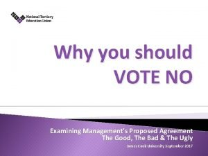 Why you should VOTE NO Examining Managements Proposed