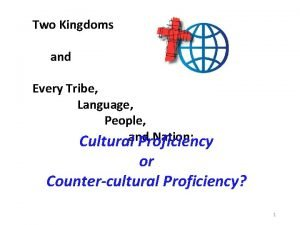 Two Kingdoms and Every Tribe Language People Nation