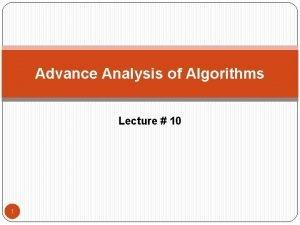 Advance Analysis of Algorithms Lecture 10 1 Radix