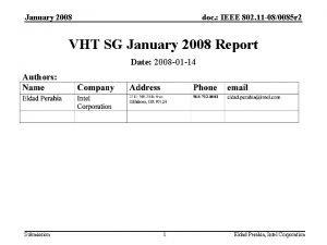 January 2008 doc IEEE 802 11 080085 r