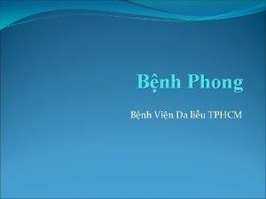 Bnh Phong Bnh Vin Da liu TPHCM Ni