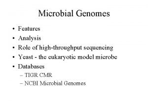 Microbial Genomes Features Analysis Role of highthroughput sequencing