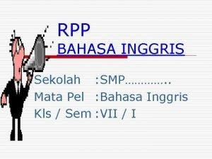 RPP BAHASA INGGRIS Sekolah SMP Mata Pel Bahasa