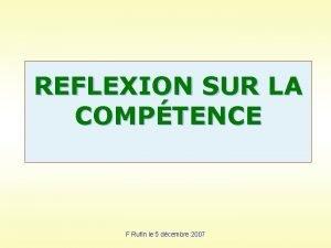 REFLEXION SUR LA COMPTENCE F Rufin le 5