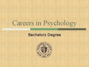 Careers in Psychology Bachelors Degree Is Psychology the