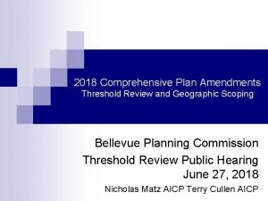 2018 Comprehensive Plan Amendments Threshold Review and Geographic