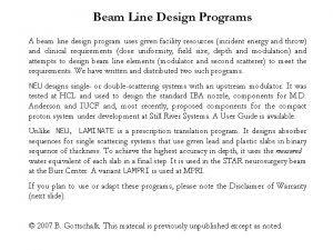 Beam Line Design Programs A beam line design