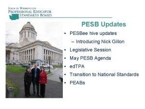 PESB Updates PESBee hive updates Introducing Nick Gillon