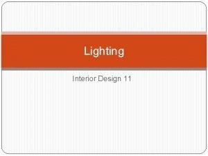 Lighting Interior Design 11 Lighting 101 Good lighting