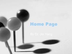 Home Page By Dr Jin Yang Home Page