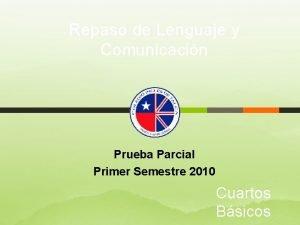 Repaso de Lenguaje y Comunicacin Prueba Parcial Primer