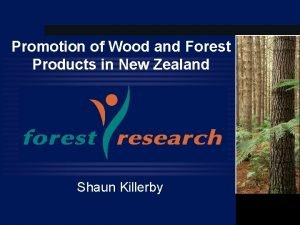 Promotion of Wood and Forest Products in New