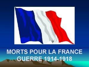 MORTS POUR LA FRANCE GUERRE 1914 1918 Ceux