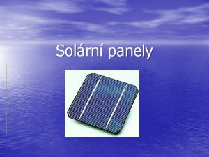 Solrn panely g Jak solrn panely funguj Solrn