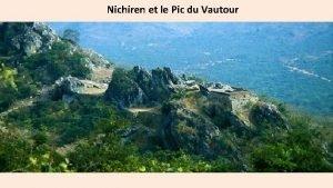 Nichiren et le Pic du Vautour Pic du