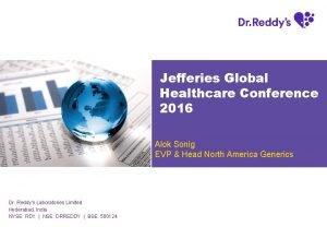 Jefferies Global Healthcare Conference 2016 Alok Sonig EVP