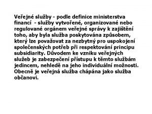 Veejn sluby podle definice ministerstva financ sluby vytvoen