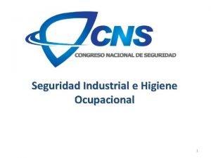 Seguridad Industrial e Higiene Ocupacional 1 INTRODUCCION 2