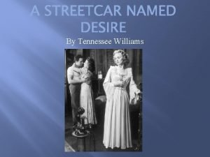 By Tennessee Williams Thomas Lanier Tennessee Williams III