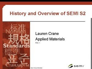 History and Overview of SEMI S 2 Lauren