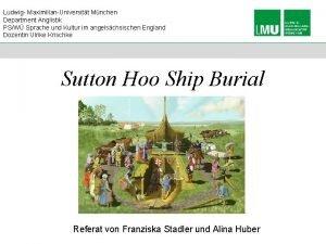 Ludwig MaximilianUniversitt Mnchen Department Anglistik PSW Sprache und